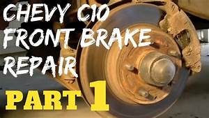 Part 1 Chevy Front Brake Repair