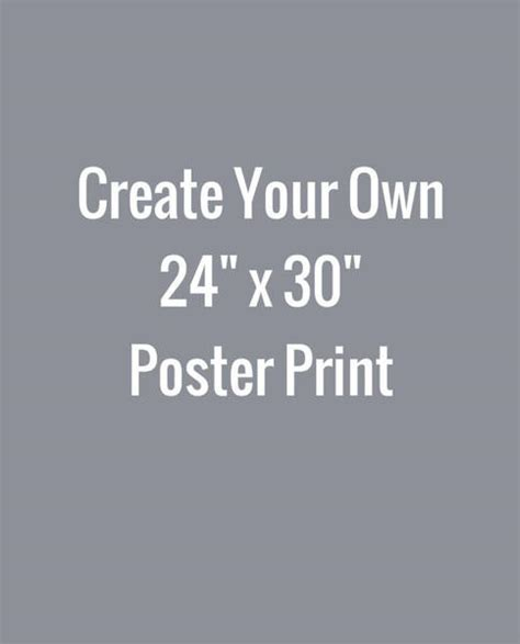design your own poster create your own 24x30 poster print