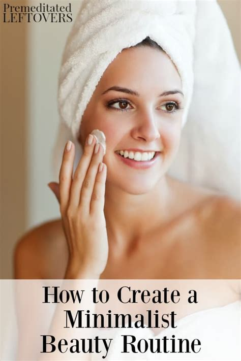 How To Create A Minimalist Beauty Routine