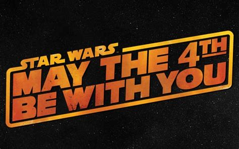 Feliz día de Star Wars! May the FOURTH Be with You