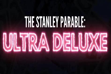 presentado stanley parable ultra deluxe en los  game