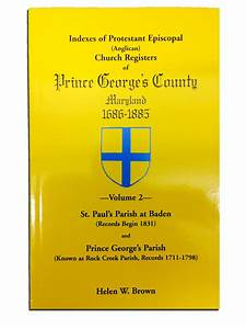 Prince George's County, Maryland Indexes of Church ...