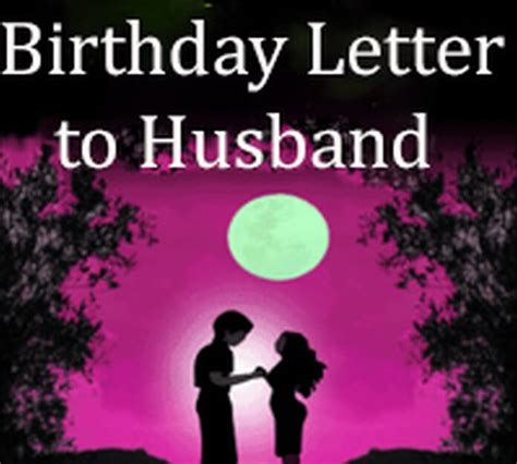 Birthday Letter to Husband - Free Letters