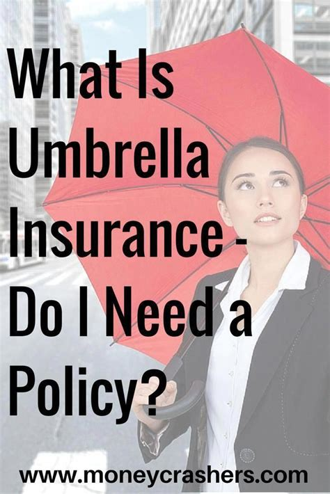 Typically, these policies will insure an. What Is Umbrella Insurance (Definition) - Do I Need a Policy?   Umbrella insurance, Life ...