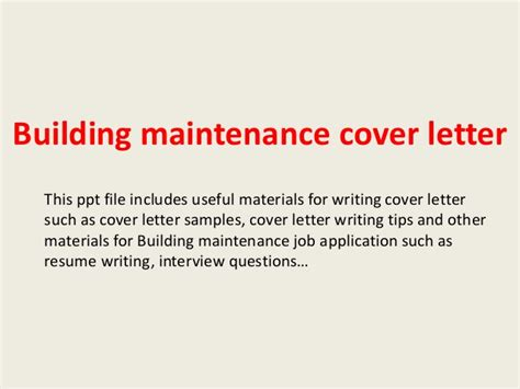 Maintenance Cover Letter Exles by Building Maintenance Cover Letter