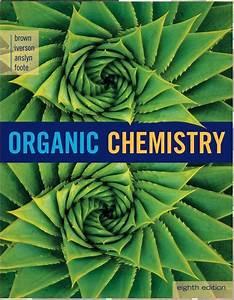 Brown 8th Organic Chemistry Tutoring Videos   Clutch Prep