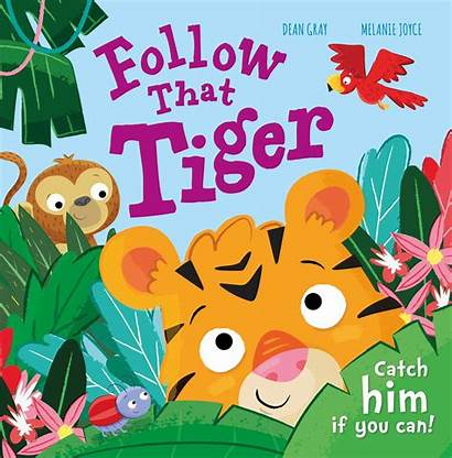 Tiger Follow Catch Books Melanie Joyce Him