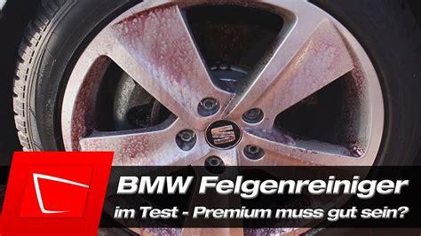 Felgenreiniger Im Test by Bmw Original Felgenreiniger Im Test