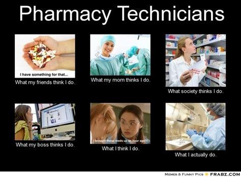 Pharmacy Memes - funny pharmacy technician quotes quotesgram