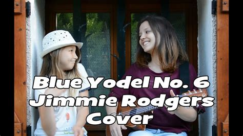 Blue Yodel No. 6 // Jimmie Rodgers (cover)