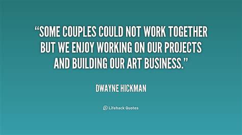 Working Together Quotes Working Together Quotes Quotesgram