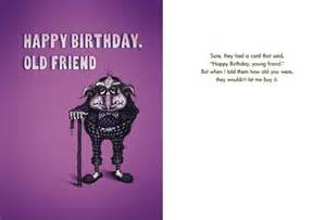Funny Happy Birthday Old Friend