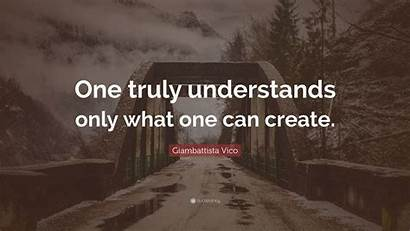 Vico Giambattista Understands Truly Create Wallpapers Quote