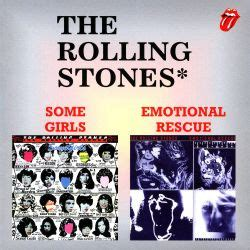 Some Girls/Emotional Rescue - The Rolling Stones | Songs ...