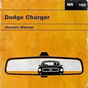 1969 Dodge Charger Owners Manual  Bye  Bye Mustang