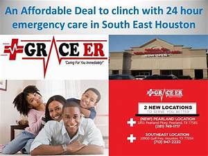 An Affordable Deal to Clinch With 24 Hour Emergency Care ...