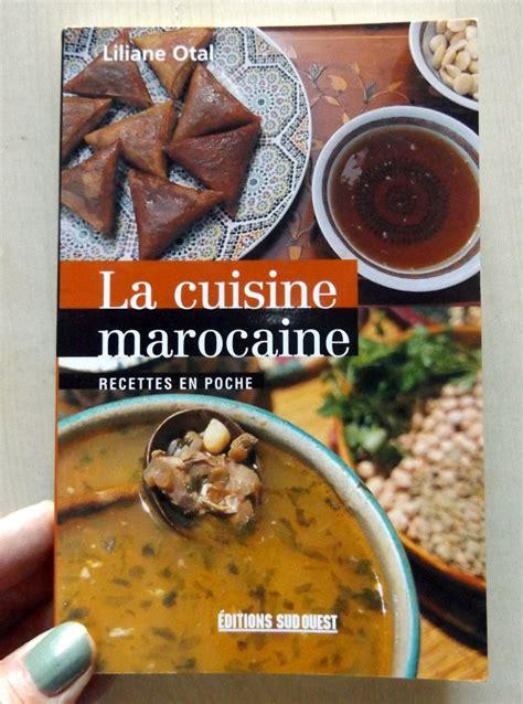 la cuisine marocaine com otal liliane la cuisine marocaine recettes en poche