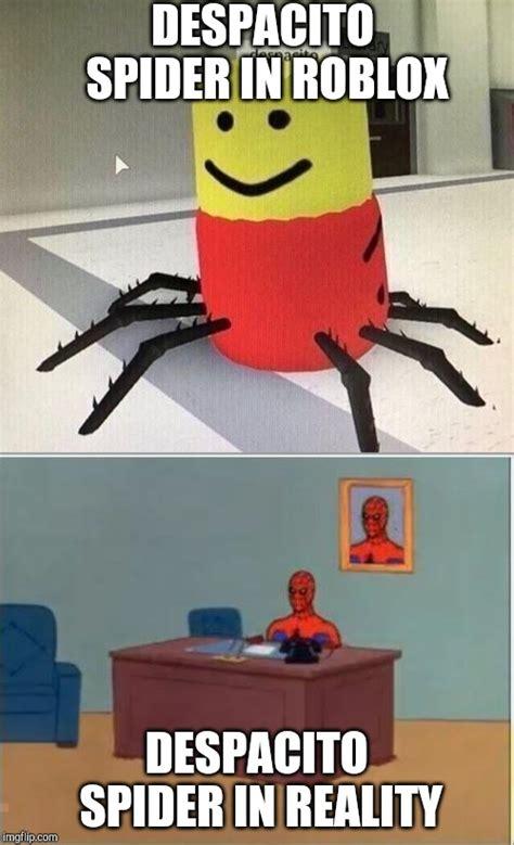 creepy despacito spider roblox
