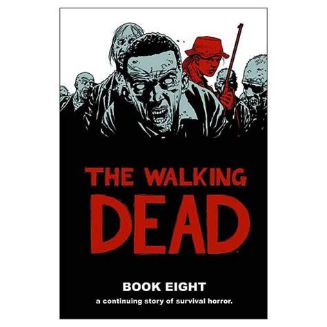 Walking Dead Book 8 Hardcover Graphic Novel  Image Comics