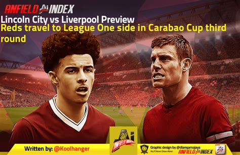 Lincoln City vs Liverpool Preview - Reds travel to League ...