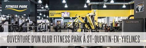 fitness park quentin 2000m2 ddis au fitness au cur des yvelines