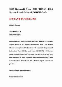 2005 Kawasaki Mule 3010 Trans 4 U00d74 Service Repair Manual