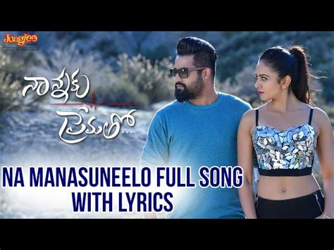 Naa Manasu Neelo Full Song With Lyrics Ii Nannaku Prematho