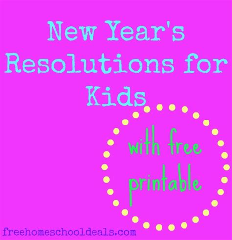 new year resolutions printable kid free new year s resolutions for free printable free homeschool deals