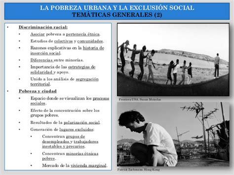 estudio de la pobreza urbana en cinco comunidades de la leccion 4 segregaci 243 n y pobreza urbana 2016 2017