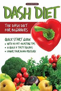 Dash Diet  2nd Edition   The Dash Diet For Beginners