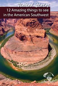 12 Must See Places in the American Southwest - Wandering ...