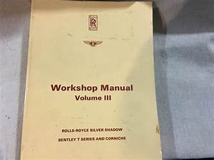 Rolls Royce Bentley Workshop Manual Vol Iii