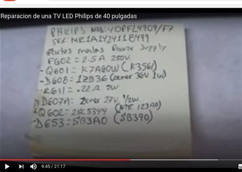solucionado tv led phillips modelo 40pfl4909 f8 no enciende yoreparo