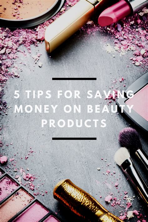 5 Tips For Saving Money On Beauty Products  Mom Saves Money
