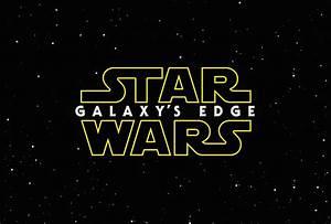 Star Wars: Galaxy's Edge | Milners Blog
