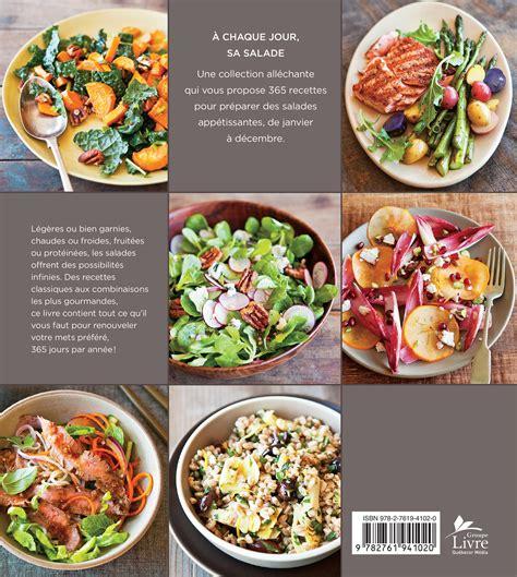 livre cuisine homme livre salade du jour 365 recettes rafraîchissantes les
