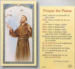 prayer of francis of assisi st francis of assisi prayer this is my