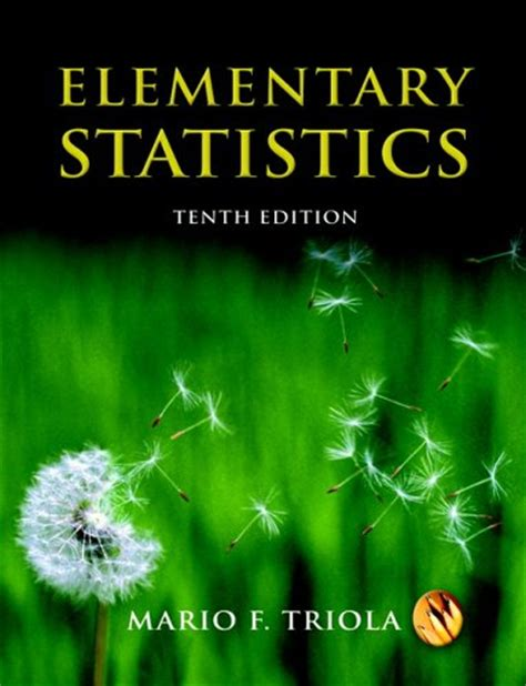 elementary statistics  mario  triola reviews