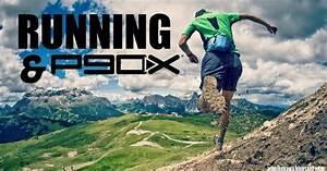 Running And P90x
