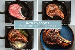 How To Properly Cook A Pasture
