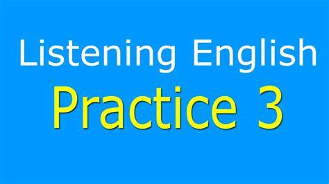 listening practice level 3 listening