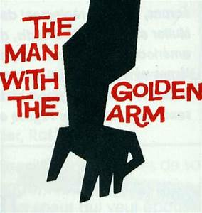 The Man With the Golden Arm : Review, Trailer, Teaser ...