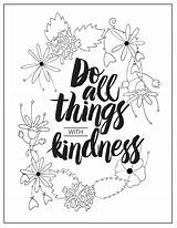 Kindness Coloring Pages Printables Things Quote sketch template