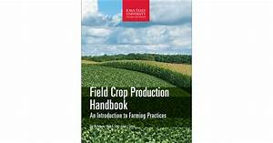 Field Crop Production Handbook
