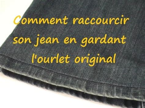 astuce couture comment raccourcir jean en gardant l ourlet original
