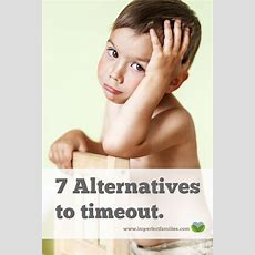 7 Alternatives To Using Time Out