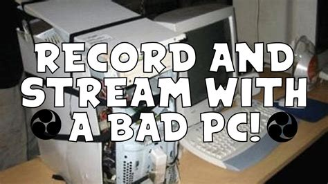 Bed Settings by How To And Record With A Bad Pc Best Settings For