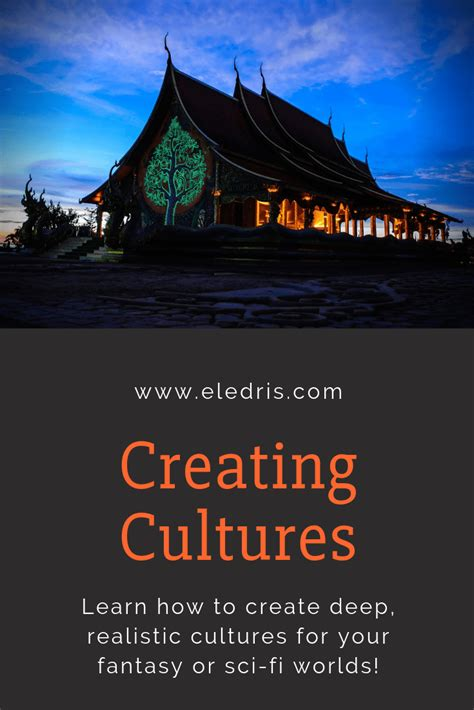Creating Cultures for Worldbuilding in 2020 | Eledris ...