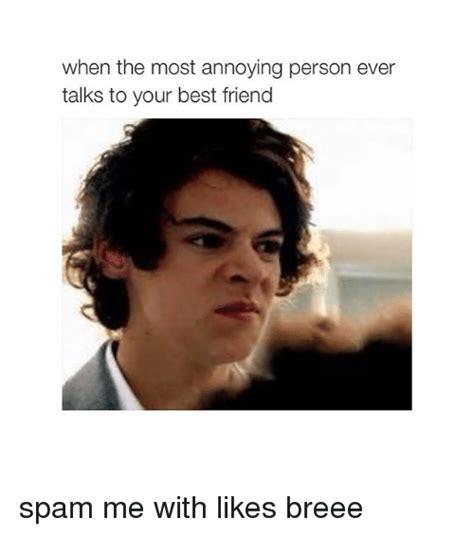 Annoying Person Meme - 25 best memes about best friend best friend memes