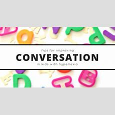 Conversation Skills In Kids With Hyperlexia  And Next Comes L
